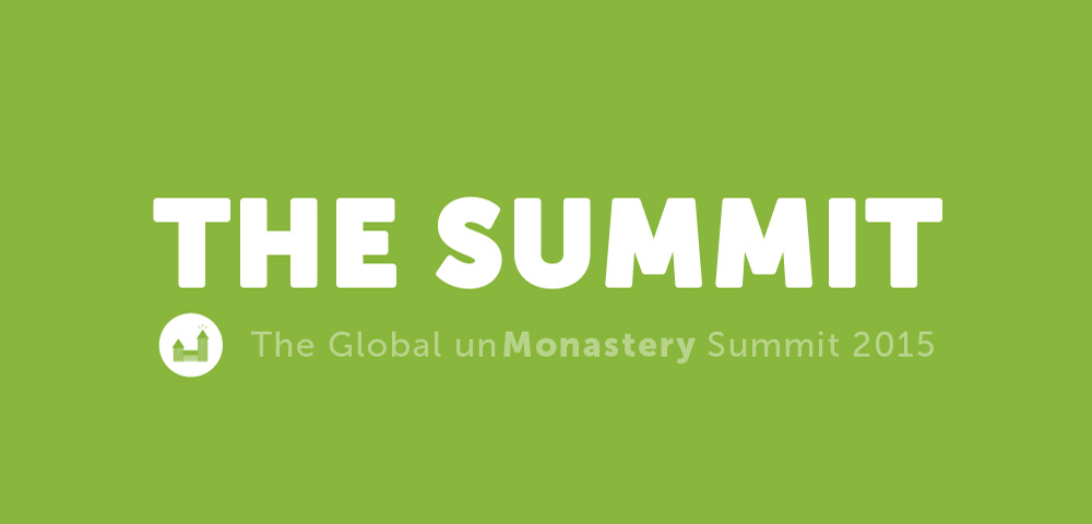 The Global unMonastery Summit